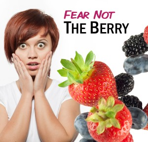 Fear Not The Berry - Tip of the Week