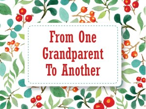From One Grandparent to Another-01